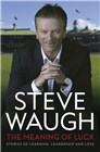 The Meaning of Luck Book by Steve Waugh